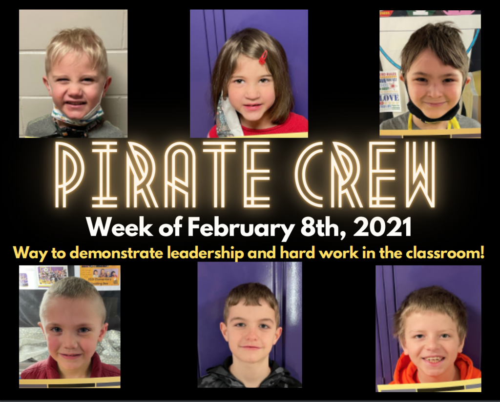 Pirate Crew: Week of February 8th, 2021