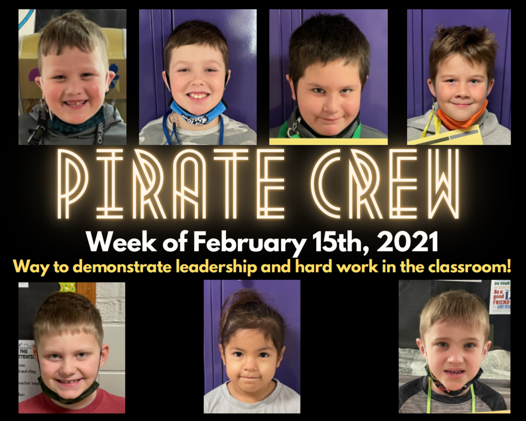 Pirate Crew: Week of February 15th, 2021