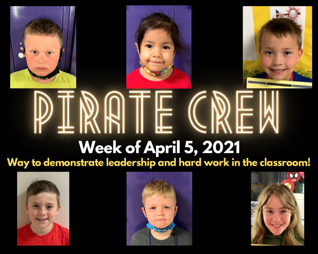 Pirate Crew: Week of April 5, 2021