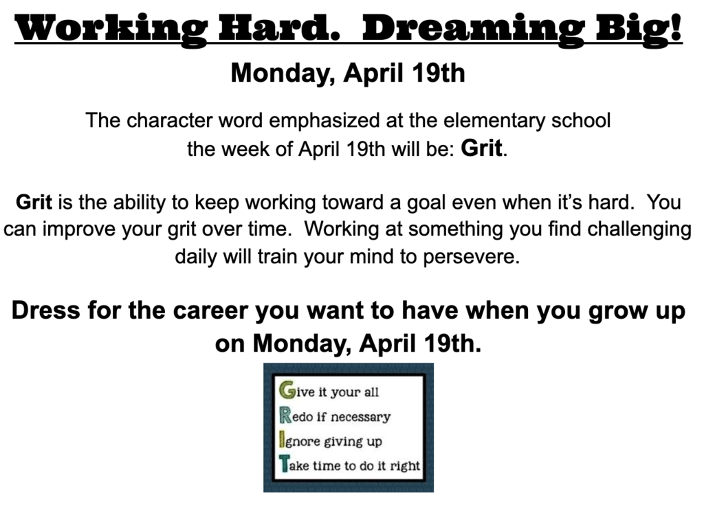 April 19th, 2021: Grit - Working Hard!  Dreaming Big!