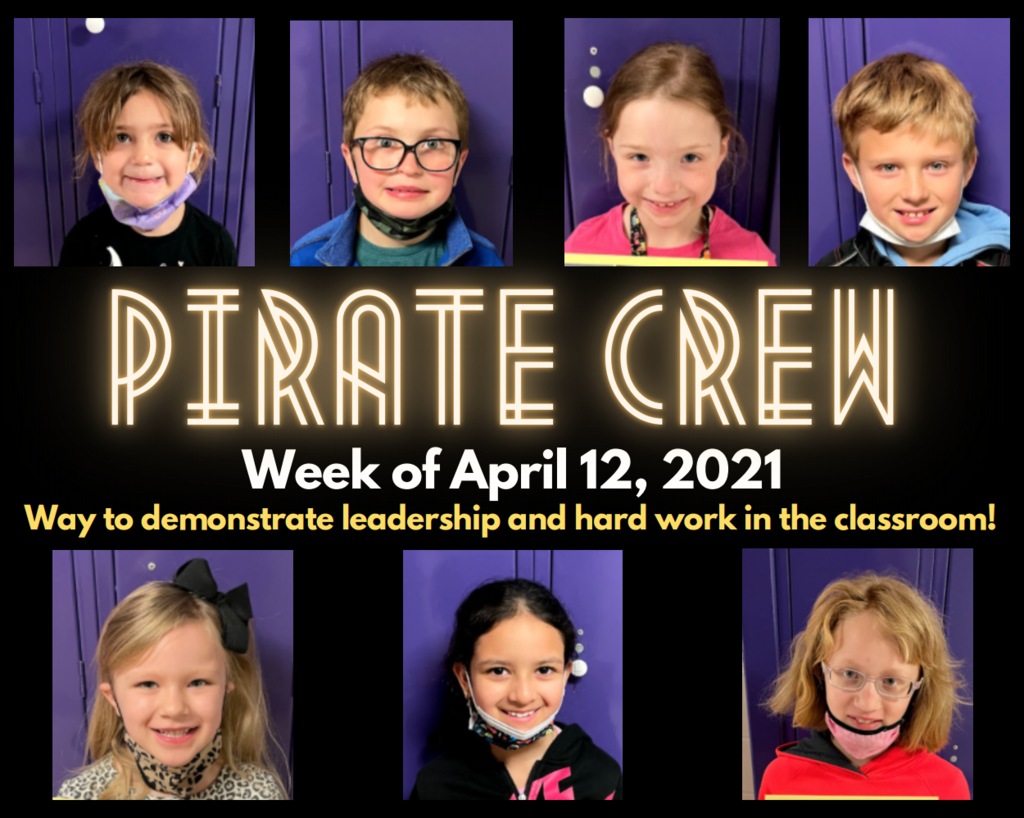 Pirate Crew: Week of April 12th, 2021